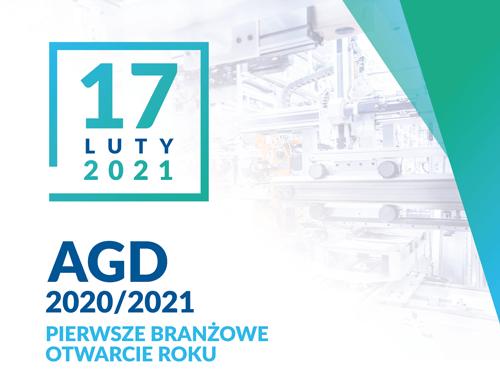ZAPRASZAMY: AGD 2020/21 Pierwsze branżowe otwarcie roku
